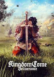 2018 games Kingdom Come: Deliverance